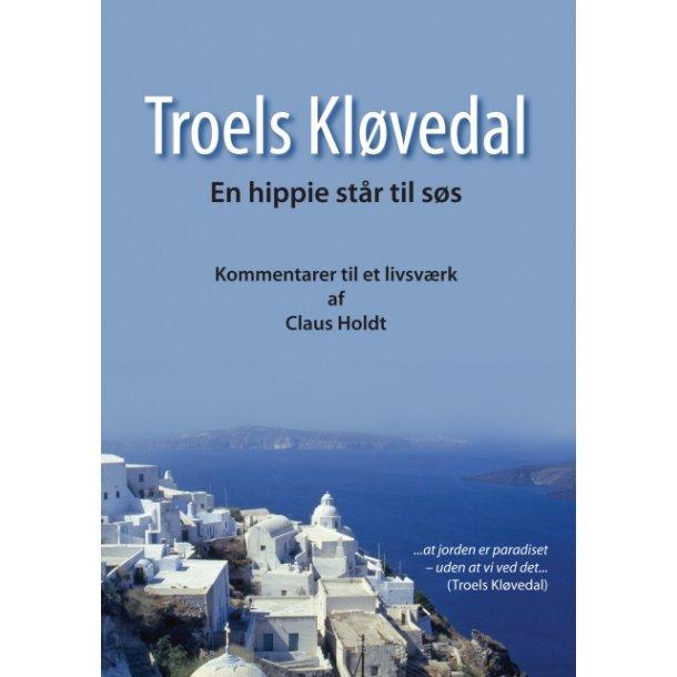 Claus Holdt, Troels Kløvedal