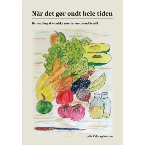Jytte Valborg Nielsen, Når det gør ondt hele tiden