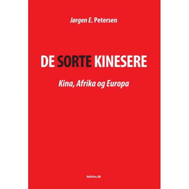 Jørgen E. Petersen, De sorte kinesere