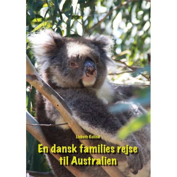 Lisbeth Kolind, En dansk families rejse til Australien