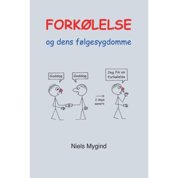 Niels Mygind, Forkølelse og dens følgesygdomme