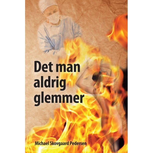Michael Skovgaard Pedersen, Det man aldrig glemmer
