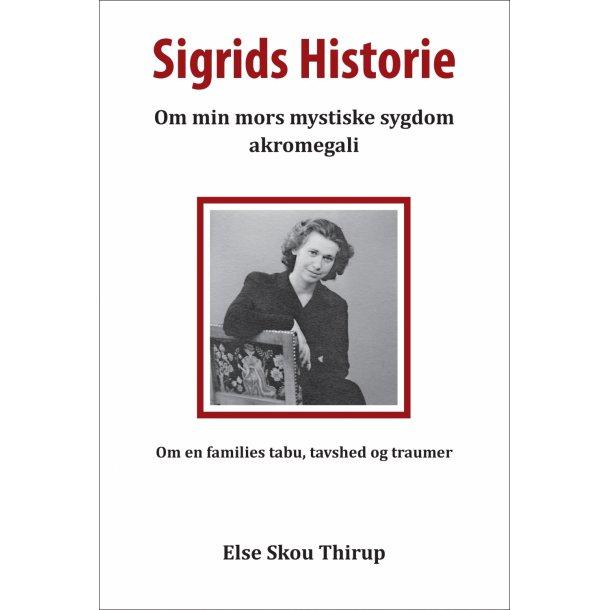 Else Skou Thirup, Sigrids historie