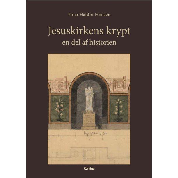 Nina Haldor Hansen, Jesuskirkens krypt