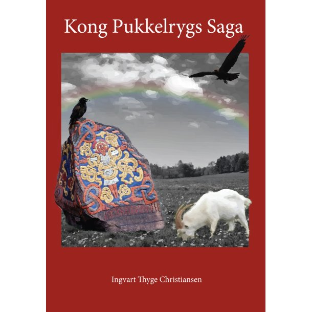 Ingvart Thyge Christiansen, Kong Pukkelrygs Saga
