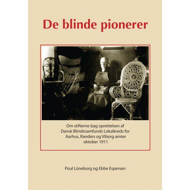 Poul Lüneborg og Ebbe Espersen, De blinde pionerer
