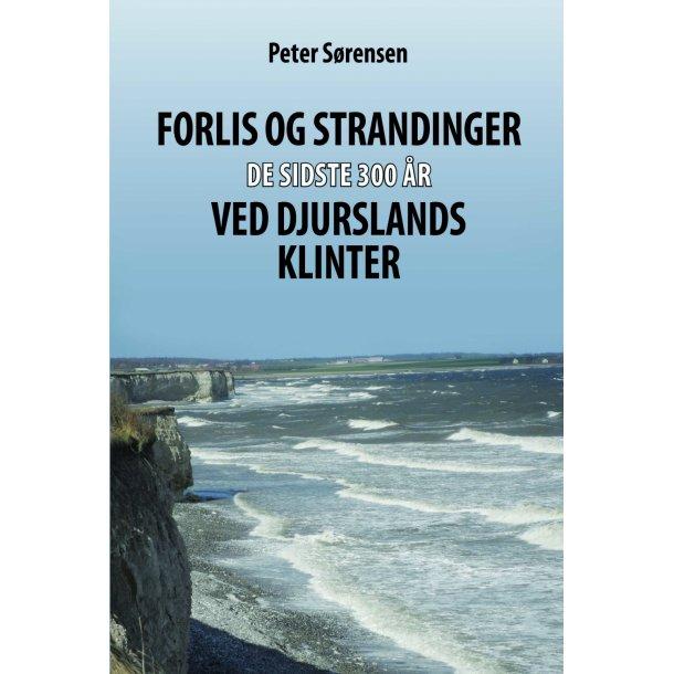 Peter Sørensen, Forlis og strandinger de sidste 300 år ved Djurslands klinter