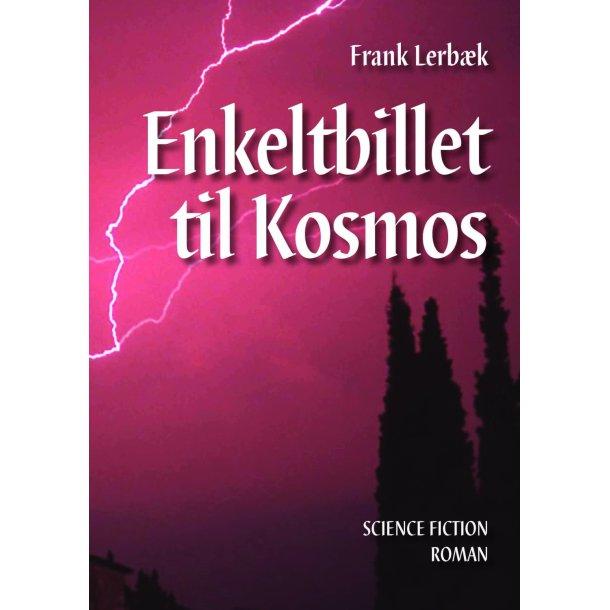 Frank Lerbæk, Enkeltbillet til Kosmos