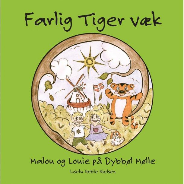Liselu Neble Nielsen, Farlig Tiger væk - Malou og Louie på Dybbøl Mølle