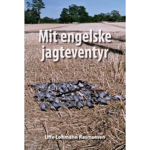 Uffe Lohmann Rasmussen, Mit engelske jagteventyr