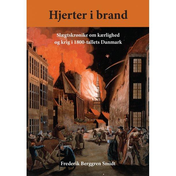 Frederik Berggren Smidt, Hjerter i brand