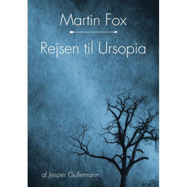 Jesper Gullemann, Martin Fox - Rejsen til Ursopia