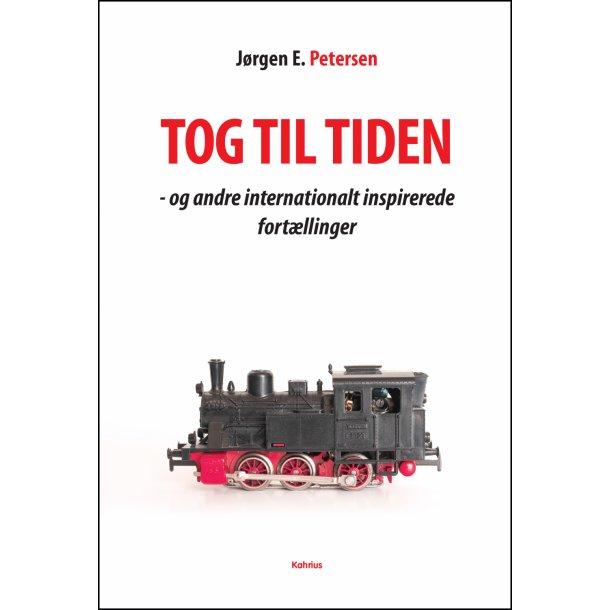 Jørgen E. Petersen, Tog til tiden