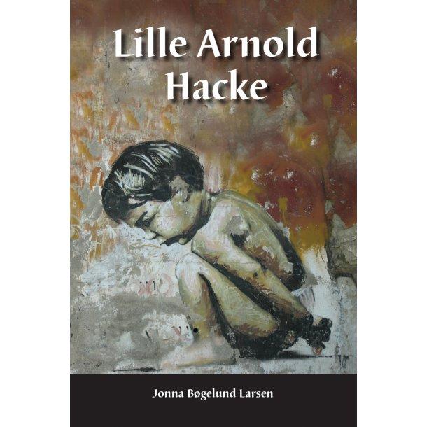 Jonna Bøgelund Larsen, Lille Arnold Hacke