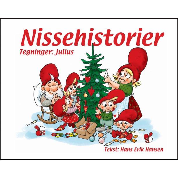 Hans-Erik Hansen, Nissehistorier
