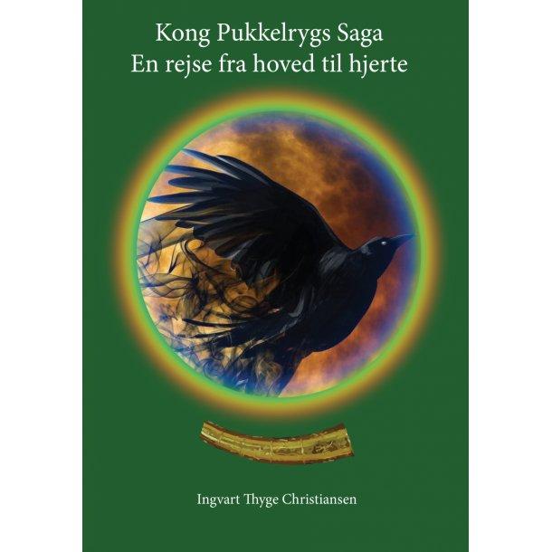 Ingvart Thyge Christiansen, Kong Pukkelrygs Saga. En rejse fra hoved til hjerte