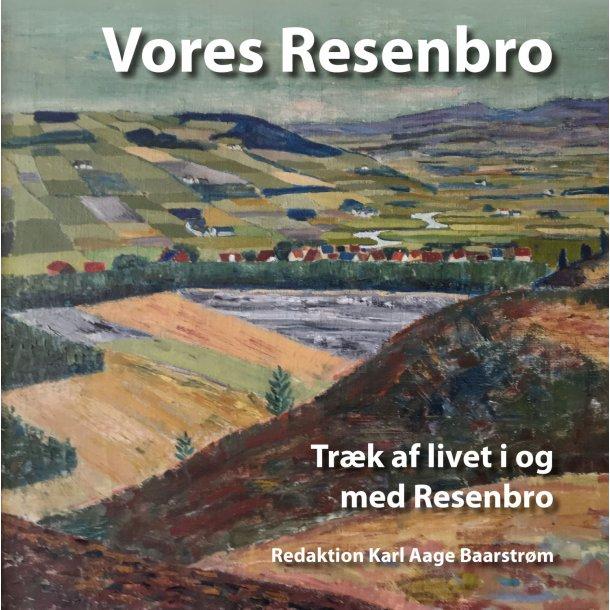 Karl Aage Baarstrøm (redaktion), Vores Resenbro
