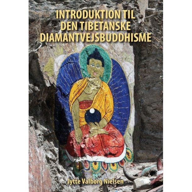 Jytte Valborg Nielsen, Introduktion til den tibetanske diamantvejsbuddhisme