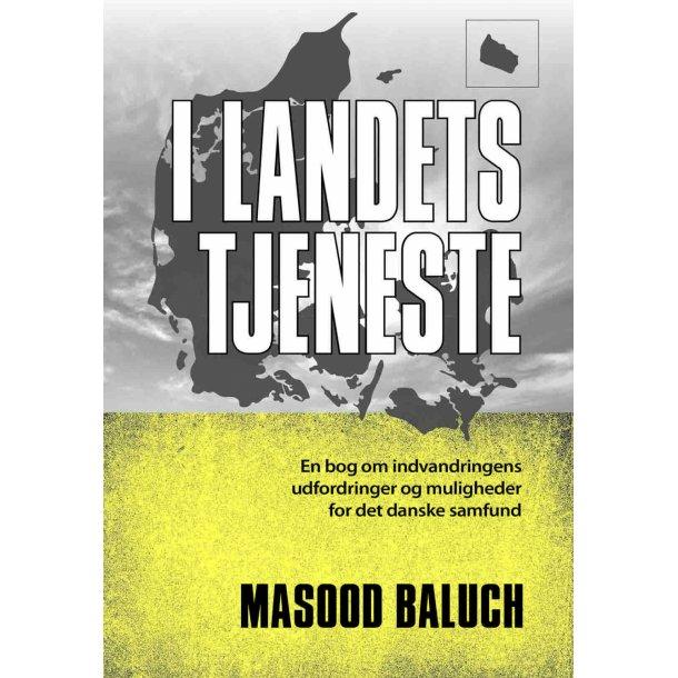 Masood Baluch, I landets tjeneste