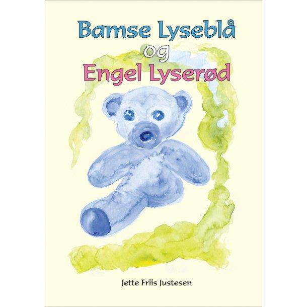 Jette Friis Justesen, Bamse Lyseblå og Engel Lyserød