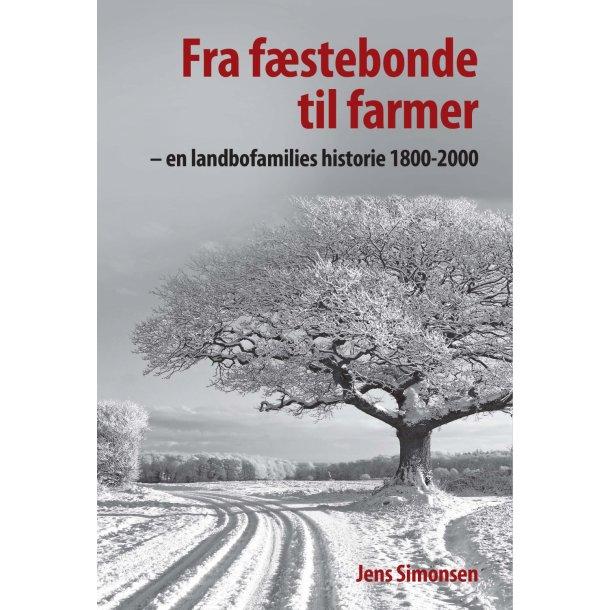 Jens Simonsen, Fra fæstebonde til farmer