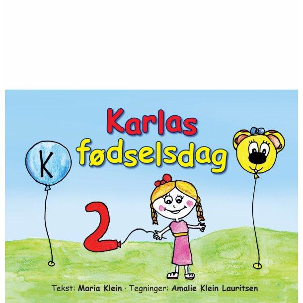 Maria Klein, Karlas fødselsdag