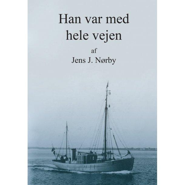 Jens J. Nørby, Han var med hele vejen