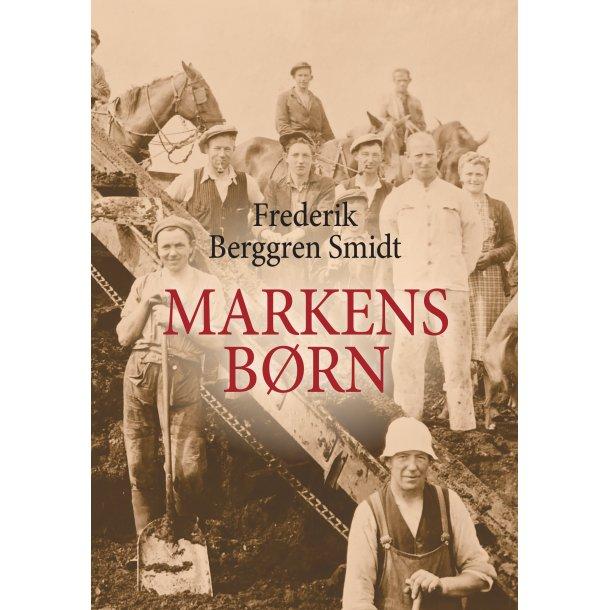 Frederik Berggren Smidt, Markens børn