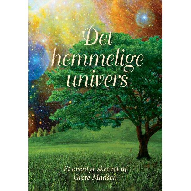 Grete Madsen, Det Hemmelige Univers