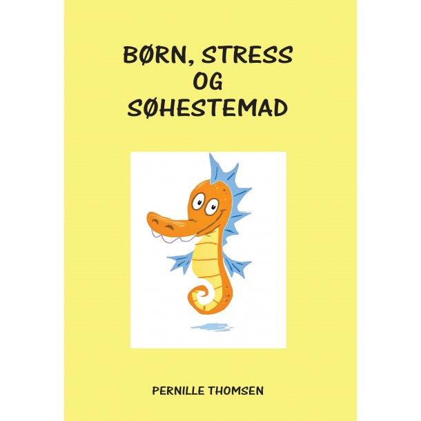 Pernille Thomsen, Børn, stress og søhestemad