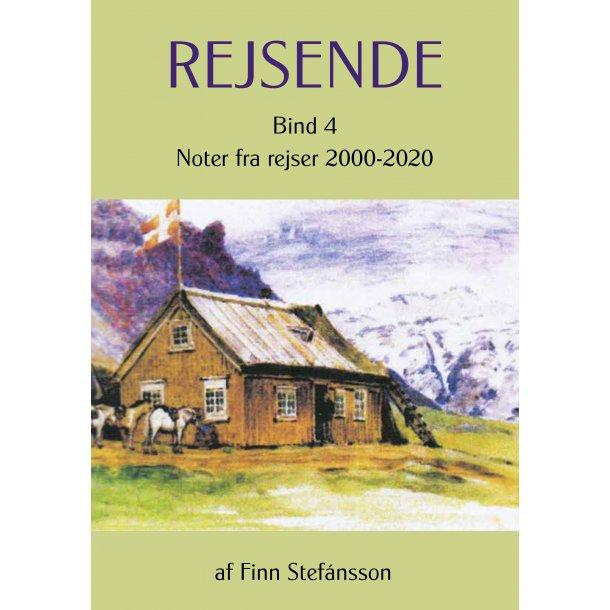 Finn Stefánsson, Rejsende. Bind 4