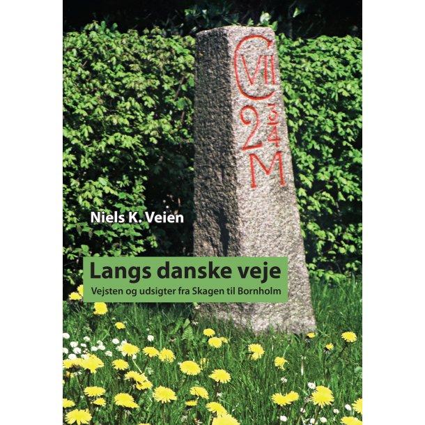 Niels K. Veien, Langs danske veje