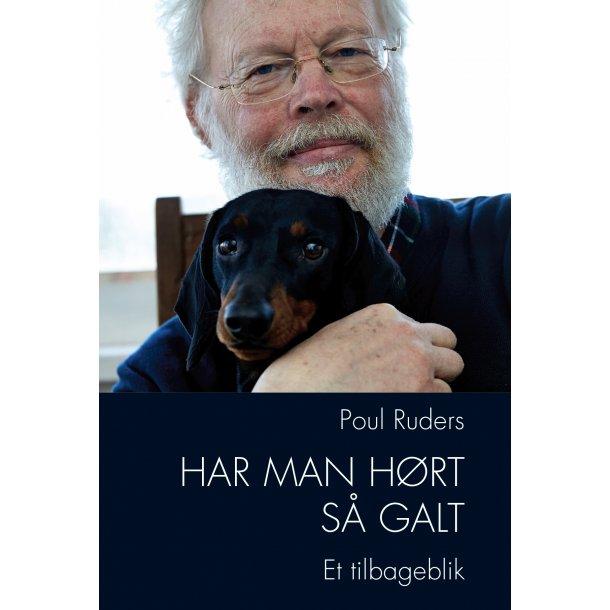 Poul Ruders, Har man hørt så galt