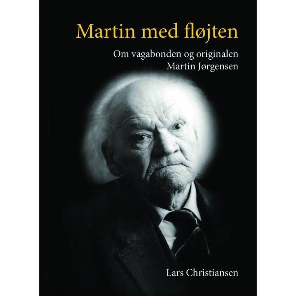Lars Christiansen, Martin med fløjten