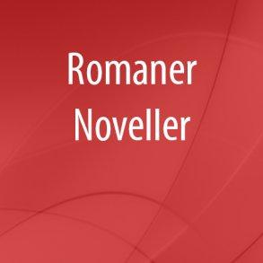 Romaner - Noveller